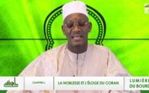 CHAPITRE 6 - LUMIERE BOURDE - De la Noblesse et de l'éloge du Coran