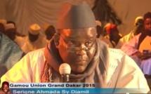 Revivez l'intégralité du Gamou Union Grand Dakar 2015 présidé par Serigne Ahmada Sy Djamil