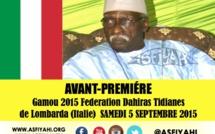 ANNONCE VIDEO - Gamou de la Federation Dahiras Tidianes de Lombarda (Italie) , présidé par Serigne Babacar Sy Mansour, Samedi 5 Septembre 2015
