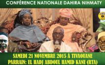 ANNONCE VIDEO - Conference Nationale de la Dahira Nihmaty de Sokhna Kala Mbaye , Samedi 21 Novembre 2015 à Tivaouane
