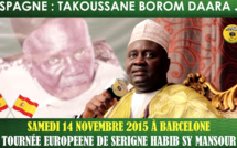 VIDEO - TAKOUSSANE BOROM DAARA JI À BARCELONE SAMEDI 14 NOVEMBRE 2015 - Suivez l'annonce de Serigne Habib Sy Mansour