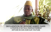 URGENT! Declaration de Serigne Ahmed Sarr à propos d'un faux enregistrement diffusé en son nom sur Youtube