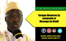 VIDEO - Ceremonie Officielle Mawlid 2015 : Serigne Mounirou Sy commente le Message du Khalif
