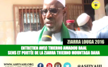 VIDEO- ZIARRA LOUGA 2016 - Thierno Amadou Baal revient sur le sens et la portée de la Ziarra Thierno Mountaga Daha Tall