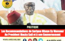 POLITIQUE - Les Recommandations de Serigne Mbaye Sy Mansour Au President Macky Sall et à son Gouvernement