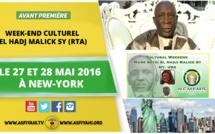 VIDEO - Suivez l'Annonce du Weekend Culturel El Hadj Malick Sy (rta), les 27 et 28 Mai 2016 à New York