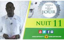 NUIT 11 - Votre Nafila et Hadith du jour