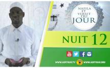 NUIT 12 - Votre Nafila et Hadith du jour