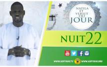 NUIT 22 - Votre Nafila et Sourate du jour