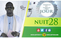 NUIT 28 - Votre Nafila et Verset du jour