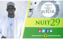 NUIT 29 - Votre Nafila et Hadith du jour